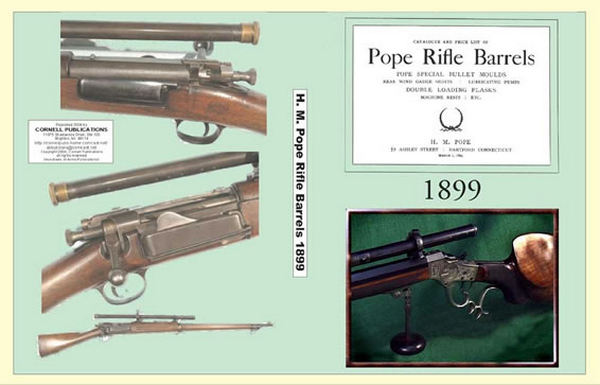 Pope Rifle Barrels - 1899