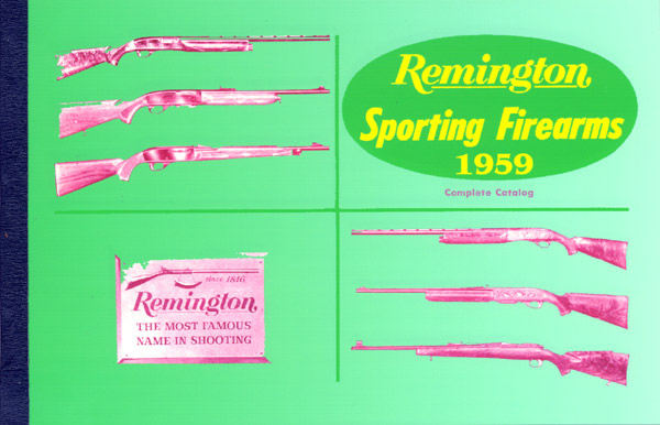 Remington 1959 Sporting Firearms Complete Catalog