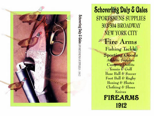 Schoverling, Daly & Gales 1912 Guns & Sports Supplies