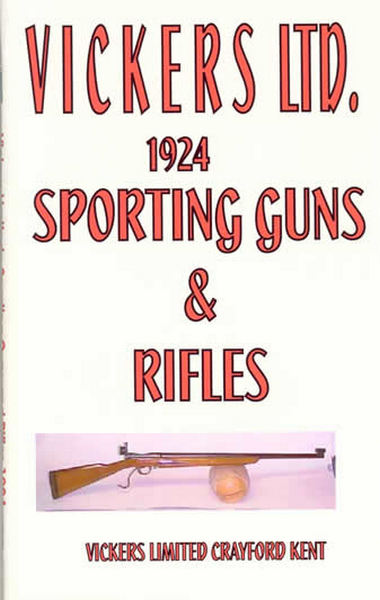 Vickers Limited, 1924 Sporting Guns and Rifles Catalog
