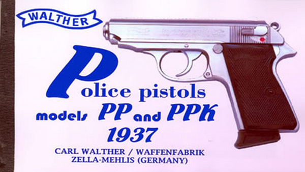 Walther Police Pistols - PP and PPK 1937 Catalog/Manual (English)