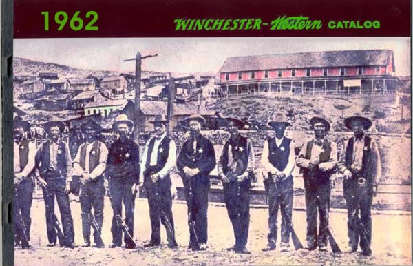 Winchester 1962 Firearms Catalog - Texas (or Arizona) Rangers