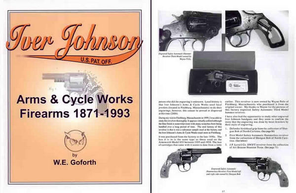 Iver Johnson 1871-1993 Firearms By Wm Goforth