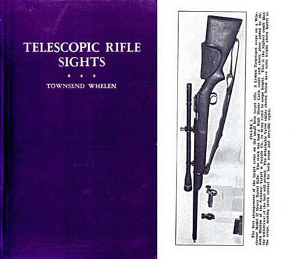 Telescopic Rifle Sights by Townsend Whelen 1936