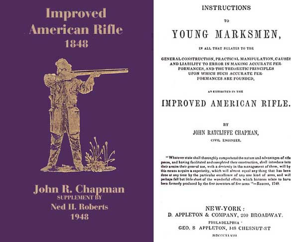 Improved American Rifle 1848 with Ned Roberts Supplement