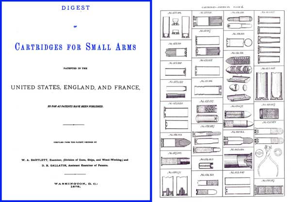 Digest Of Cartridges For Small Arms Patented in US, England and France 1878