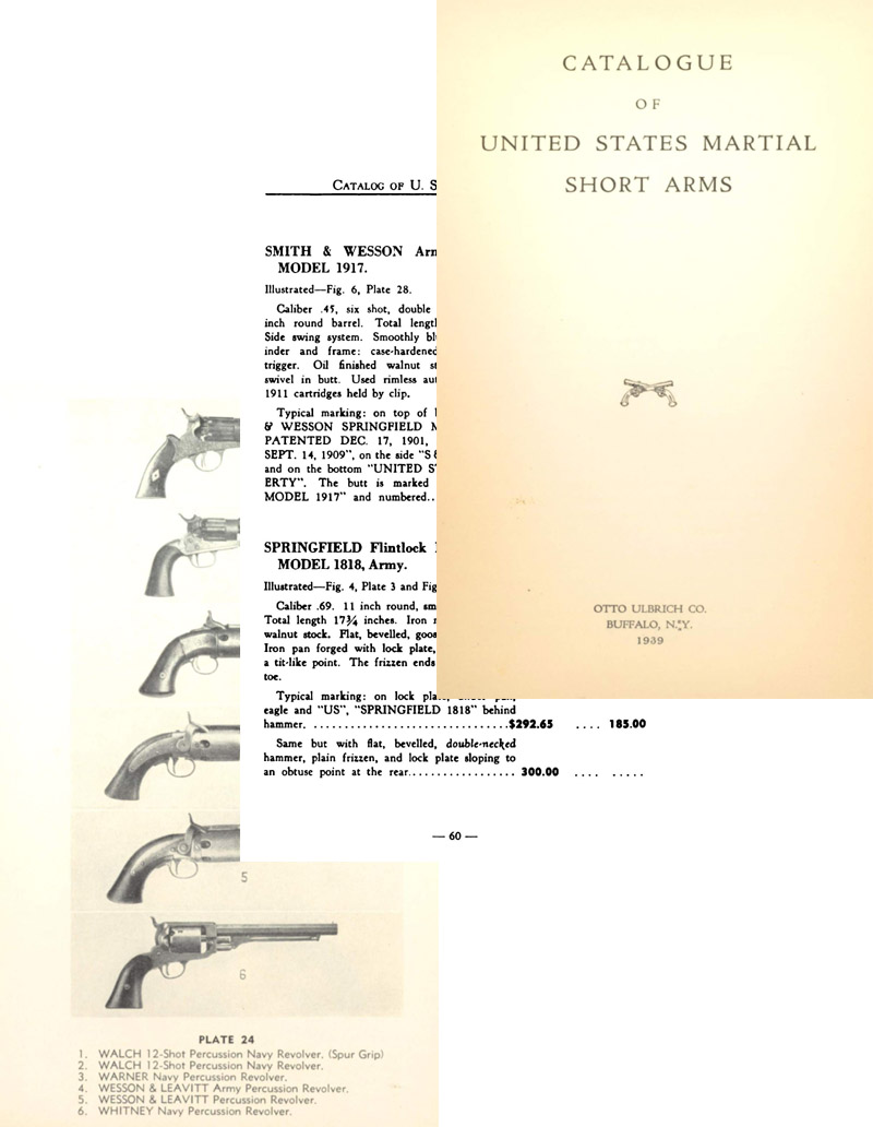 Catalogue of U.S. Martial Short Arms 1939 Otto Ulbrich