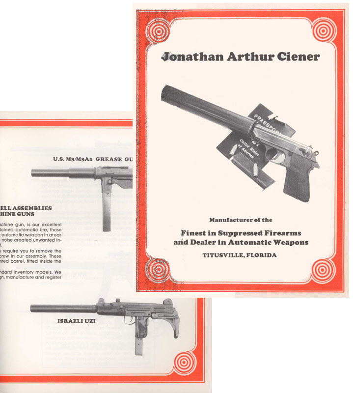Jonathon Arthur Ciener 1981 Suppressed Firearms w/prices