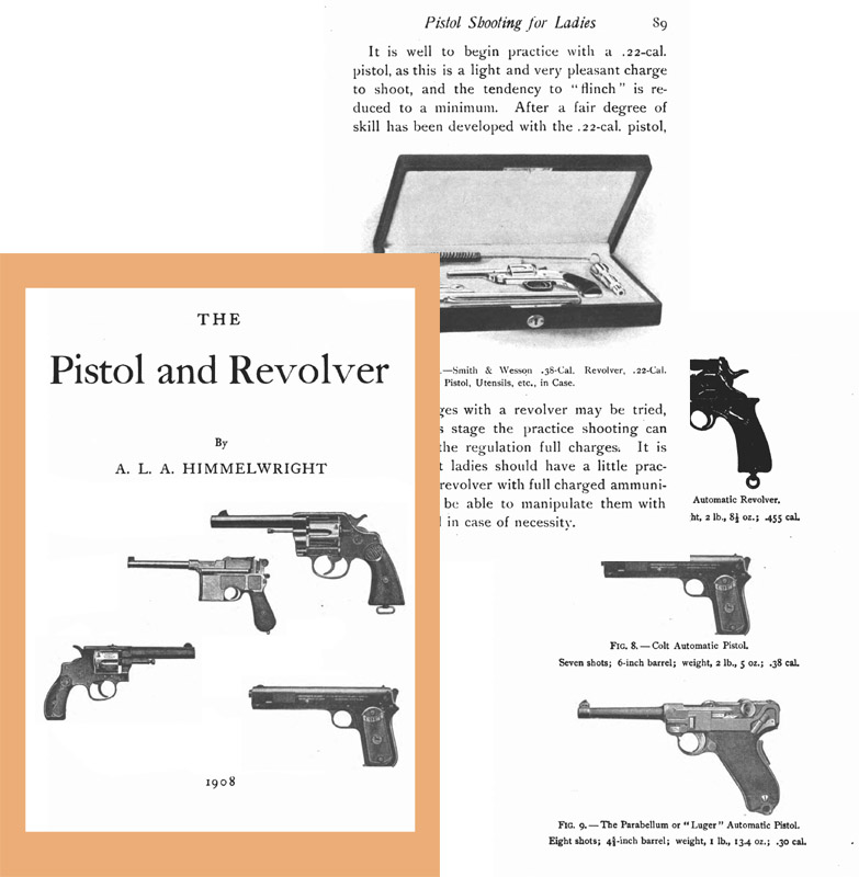 The Pistol and Revolver 1908 (NY) - Himmelwright