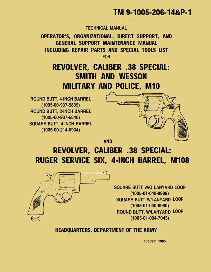 S&W .38 & Ruger .38 M108 Manual TM 9-1005-206-14P-1 (1985)