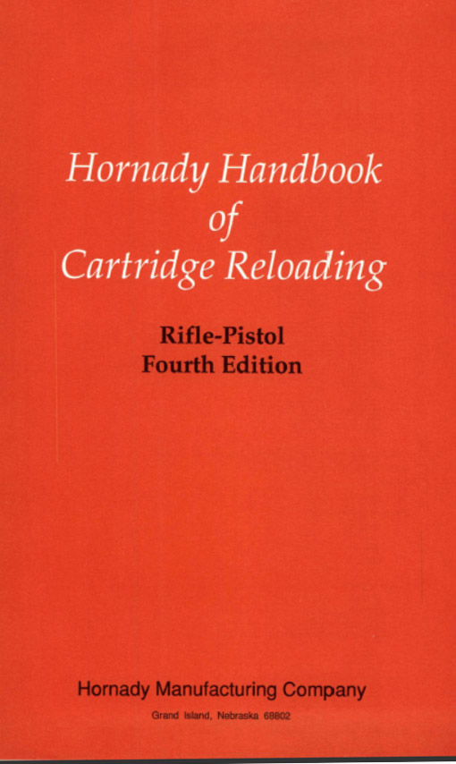 Hornady (PDF) Handbook of Cartridge Reloading Rifle-Pistol Fourth Ed 1996 Vol 1