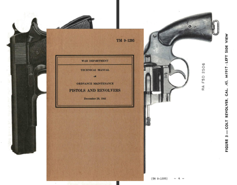 Pistols & Revolvers Ordnance & Tech Manual 1941 TM 9-1295