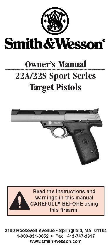 Smith & Wesson Model 22A-22s Sport Series Target Pistols Manual