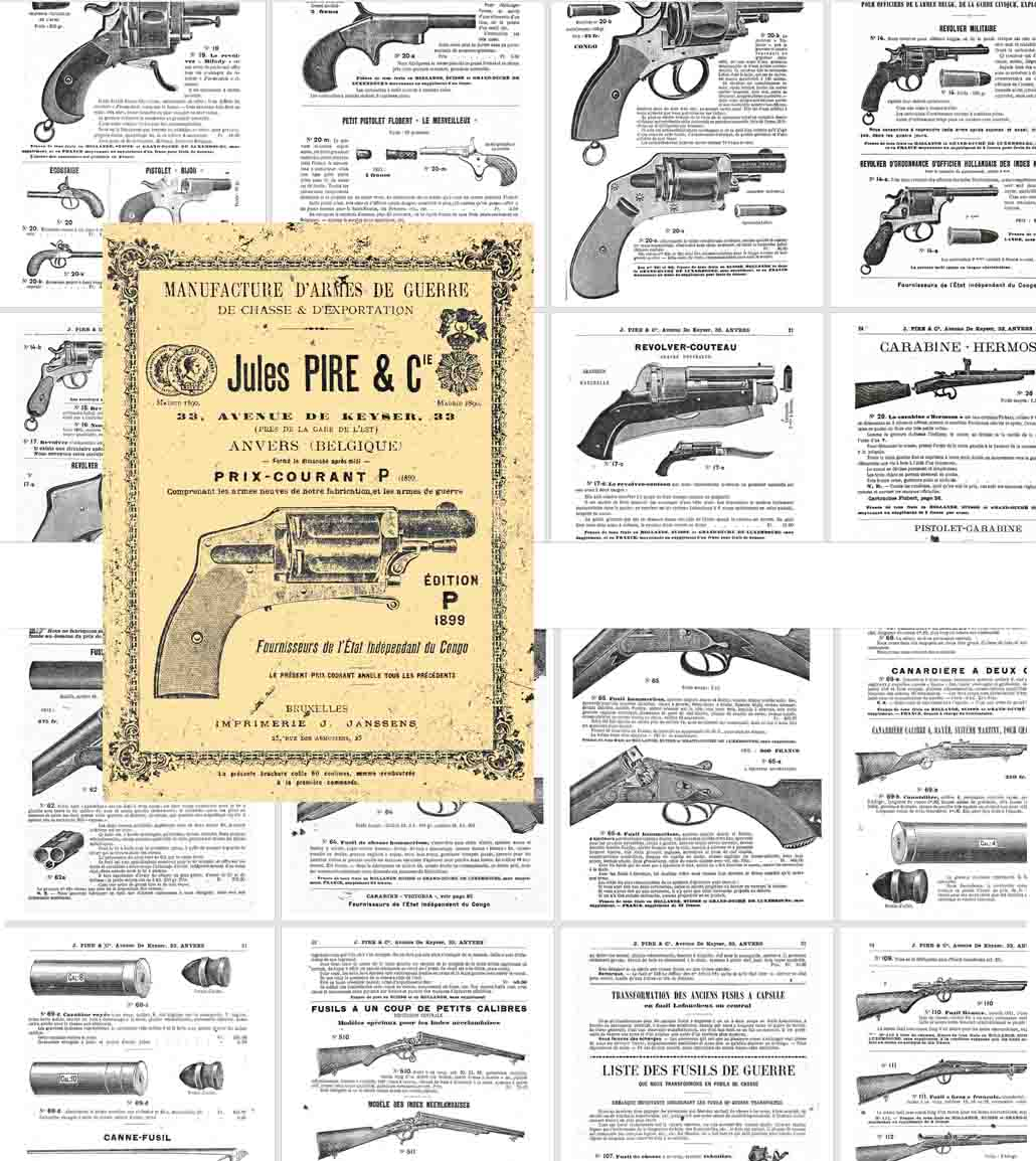 Jules Pire & Cie, 1899, Belgium- Arms, Ammunition and Accessories