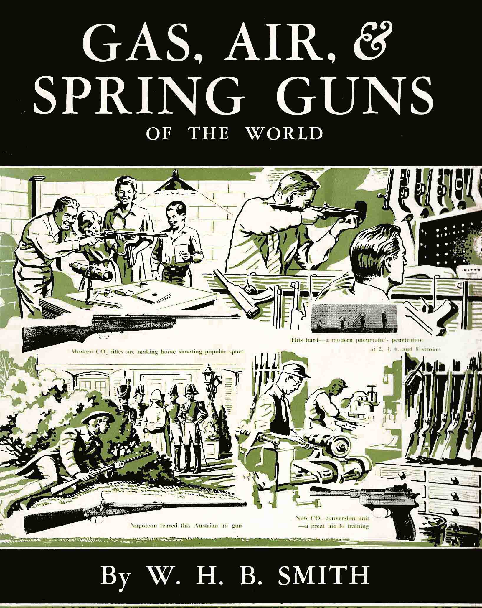 Gas, Air & Spring Guns of the World 1957 W.H.B. Smith