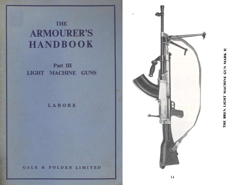The Armourer's Handbook Part III- Light Machine Guns c1940- Manual
