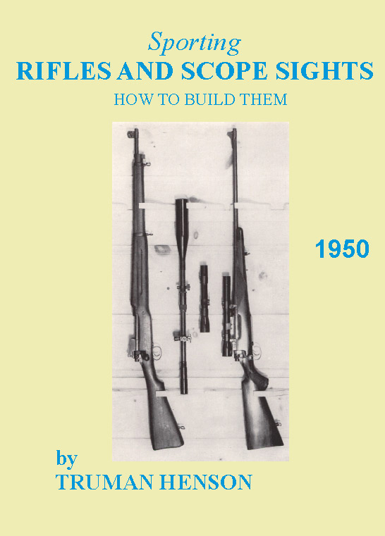 Sporting Rifles and Scope Sights 1950- Henson