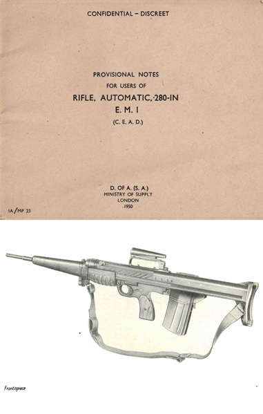 E.M.1 (C.E.A.D.) Automatic Rifle .280-in Ministry of Supply, London- Manual