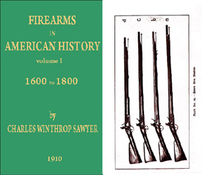 Firearms in American History 1600-1800 (published in 1910)