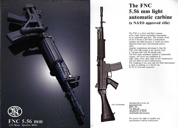 FNC c1980 5.56 mm .233 Rem Sporter Rifle