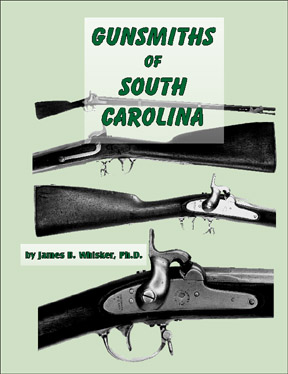 Gunsmiths and Allied Professions of South Carolina