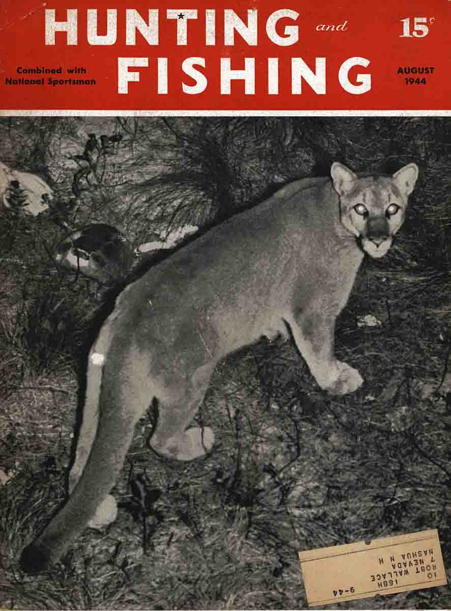Hunting & Fishing Magazine- August 1944