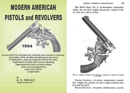 Modern American Pistols and Revolvers 1894 AC Gould