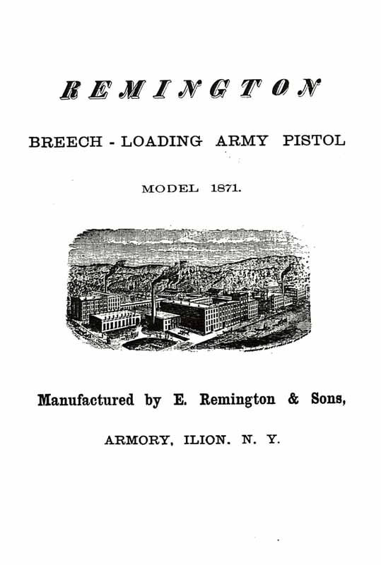 Remington Model 1871 Breech Loading Army Pistol Manual