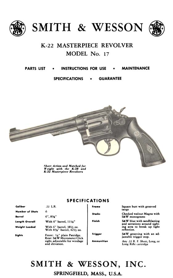 Smith & Wesson Model 17 K-22 Masterpiece Revolver Manual