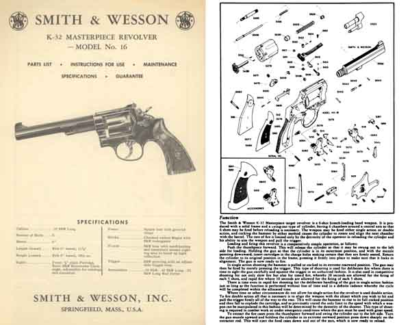 Smith & Wesson Model 16 - K-32 Masterpiece Revolver Manual