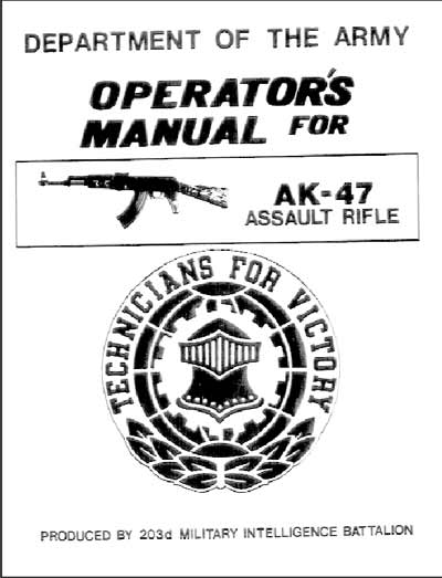 AK-47 Operator's Manual, Department of the Army